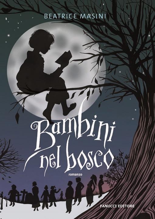 Bambini nel bosco - edizioni Fanucci