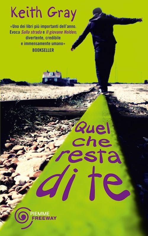 copertina del libro con un ragazzo di spalle che cammina sul binario della ferrovia