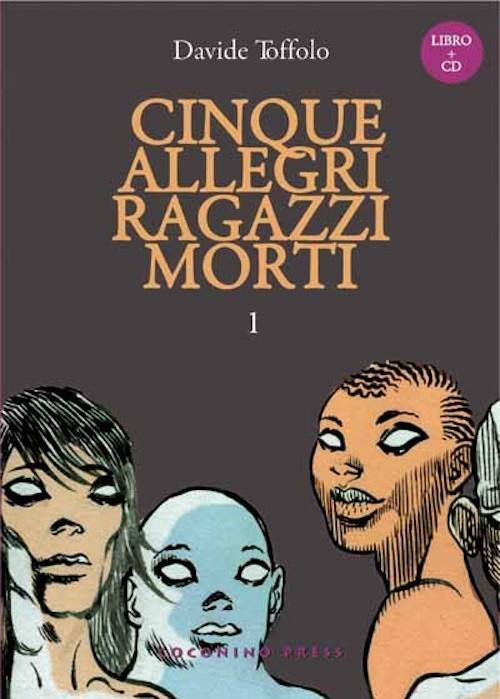 Copertina del fumetto che riporta l'immagine di cinque giovani zombie