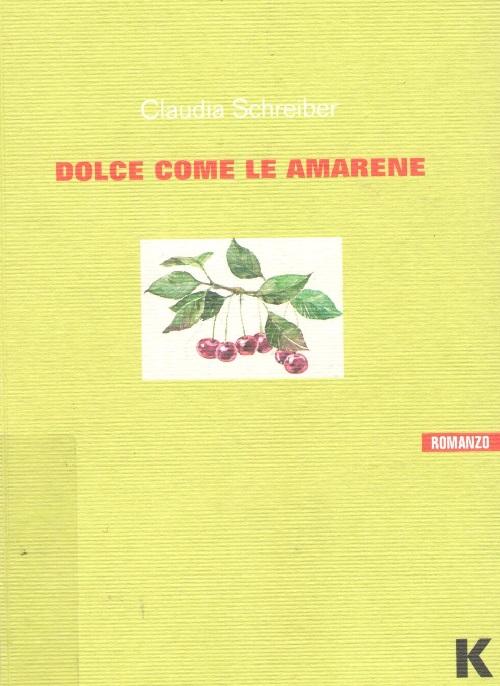 Copertina del libro con l'immagine di un grappolo di amarene